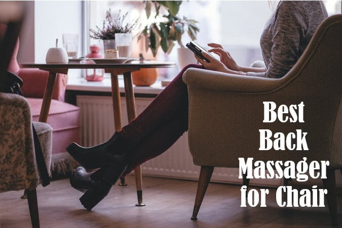 Best Back Massager for Chair